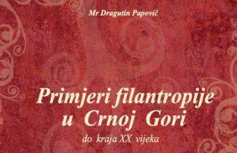 Primjeri filantropije u Crnoj Gori do kraja XX vijeka