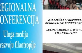 """Zaključci i preporuke regionalne konferencije """"Uloga medija u razvoju filantropije"""""""